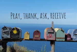 pray thank ask receive