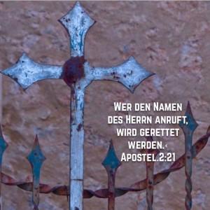 wer den Namen des Herrn anruft wird gerettet werden Apostelgeschichte